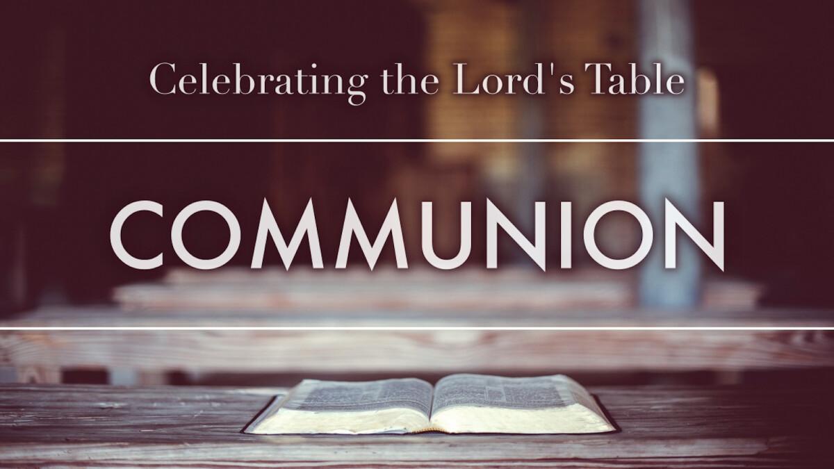 Sunday Morning Communion Service