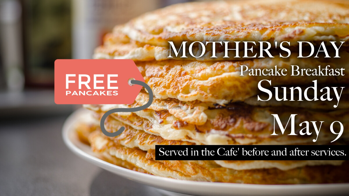 Mother's Day Pancake Breakfast