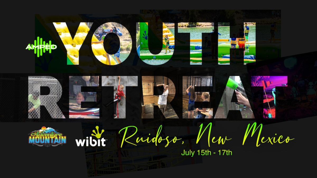 AMPED Youth Retreat 2021